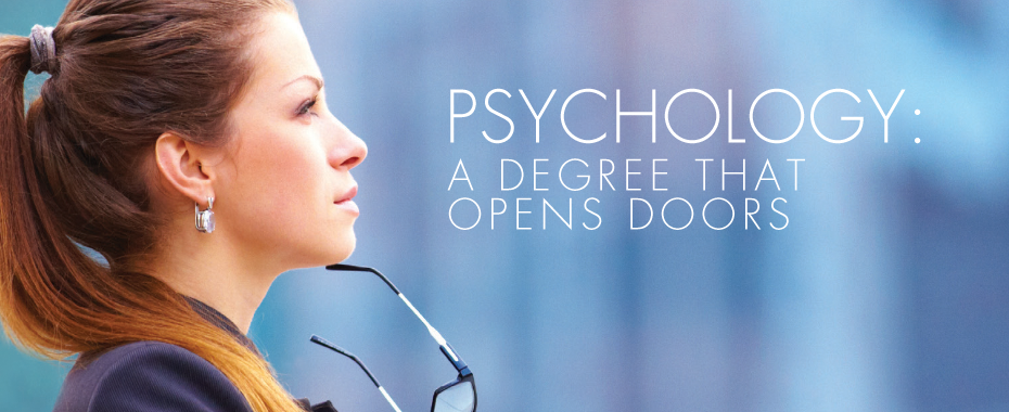 Psychology: A Degree That Opens Doors