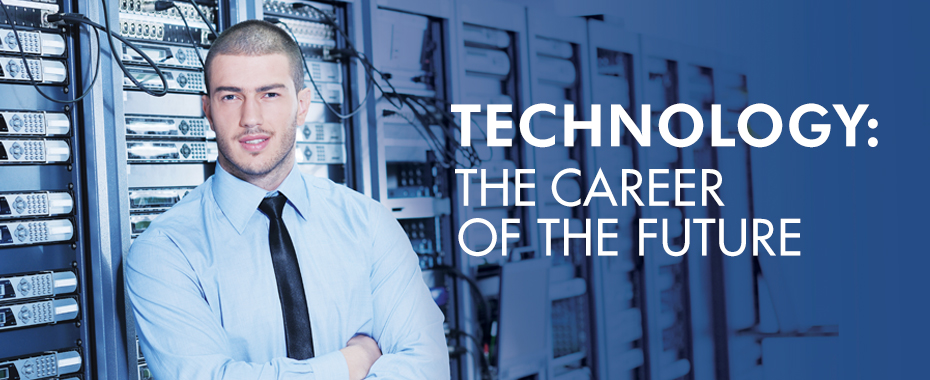 Technology: The Career of the Future
